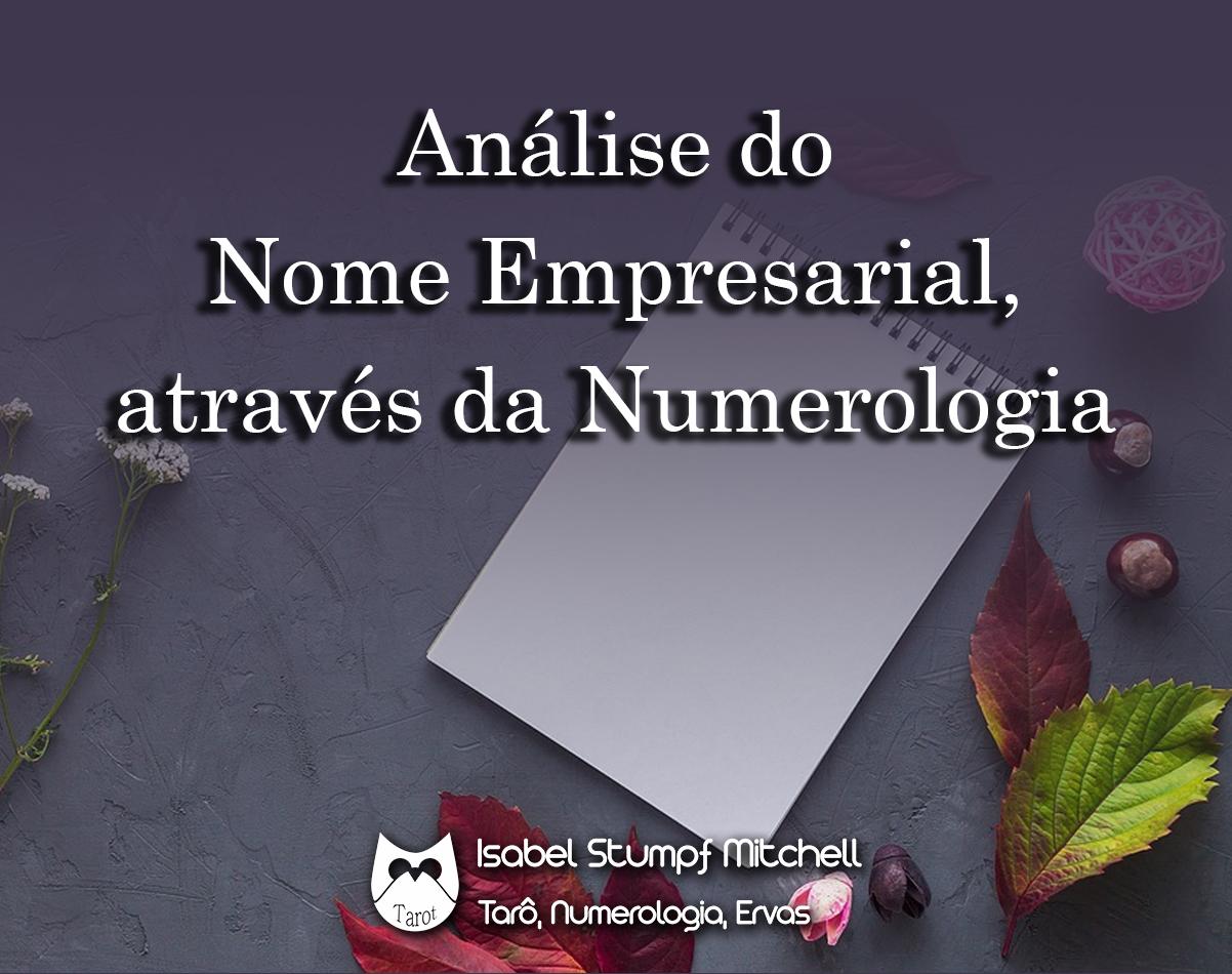 Análise do Nome Empresarial, através da Numerologia